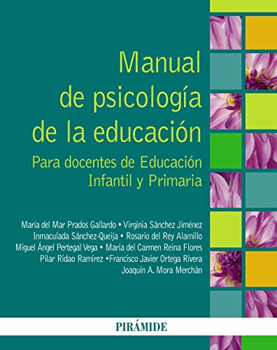 9788436831290: Manual de psicología de la educación / Manual of educational psychology: Para docentes de educación infantil y primaria / For Teachers of Preschool and Elementary Education (Spanish Edition)