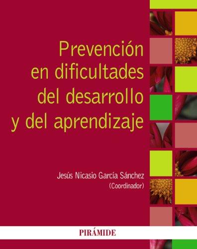 Prevención en dificultades del desarrollo y del: Jesús Nicasio GarcÃa-Sánchez