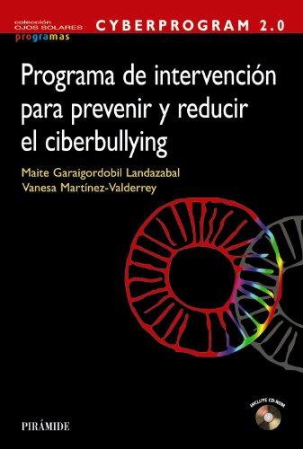 9788436831610: CYBERPROGRAM 2.0. Programa de intervención para prevenir y reducir el ciberbullying