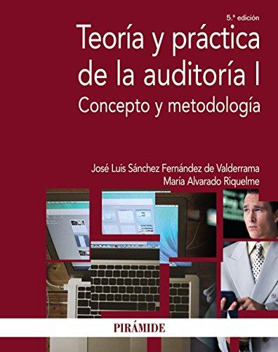 Teoría y práctica de la auditoría /: De Valderrama, José