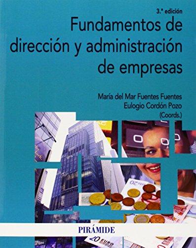 9788436832044: Fundamentos de dirección y administración de empresas / Fundamentals of management and business administration (Spanish Edition)