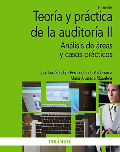 TEORÍA Y PRÁCTICA DE LA AUDITORÍA II: José Luis Sánchez