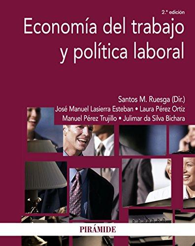 9788436832464: Economía del trabajo y política laboral (Economía Y Empresa)
