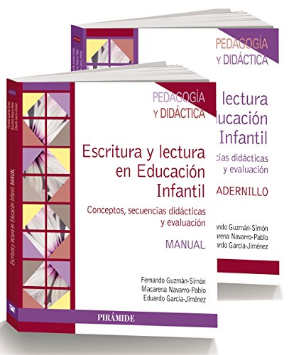 ESCRITURA Y LECTURA EN EDUCACIÓN INFANTIL: CONCEPTOS, SECUENCIAS DIDÁCTICAS Y EVALUACIÓN (2 VOLS.):...