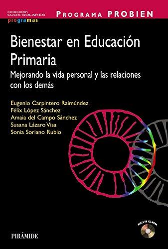 Bienestar en Educación Primaria. Programa Probien: Mejorando: Sonia; Lázaro Visa,