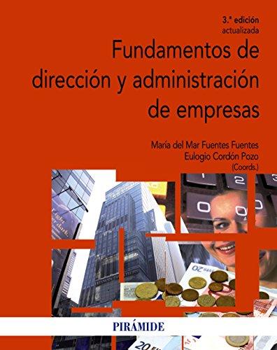 9788436833997: Fundamentos de direcci�n y administraci�n de empresas