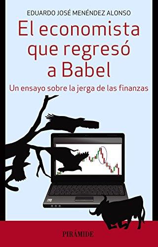 El economista que regresó a Babel: Menéndez Alonso, Eduardo