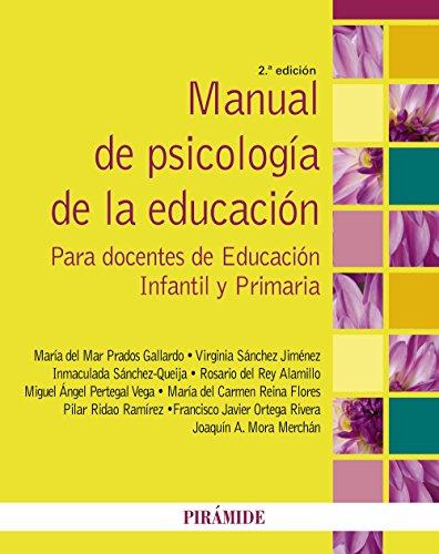MANUAL DE PSICOLOGÍA DE LA EDUCACIÓN PARA: María del Mar