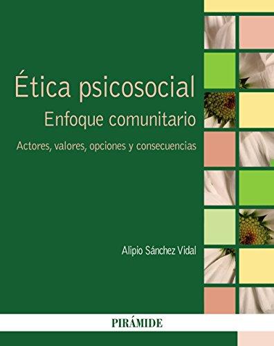 Ética psicosocial: Sánchez Vidal, Alipio