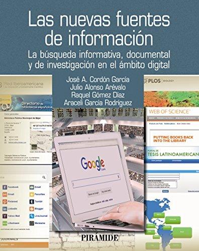 Las nuevas fuentes de información: Cordón García, José