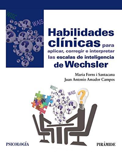 Habilidades clínicas para aplicar, corregir e interpretar: Forns i Santacana,