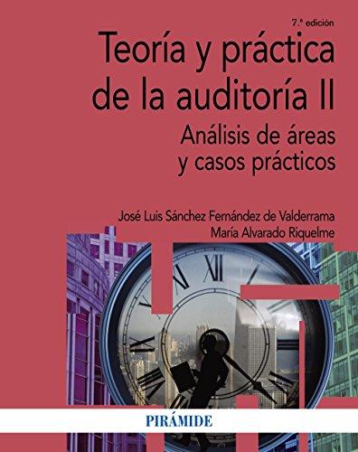 Teoría y práctica de la auditoría II: Alvarado Riquelme, María;