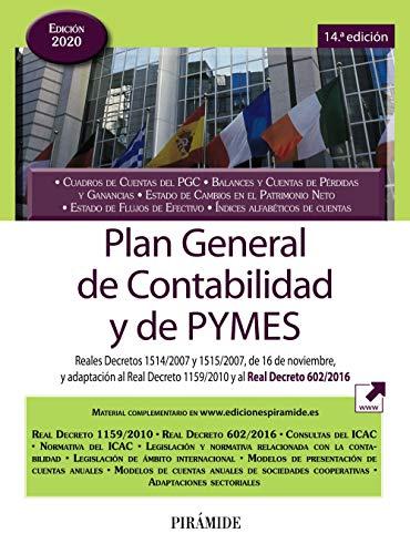 9788436843453: Plan General de Contabilidad y de PYMES: Reales Decretos 1514/2007 y 1515/2007, de 16 de noviembre, y adaptación al Real Decreto 1159/2010