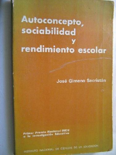 9788436900507: Autoconcepto, sociabilidad y rendimiento escolar (Spanish Edition)