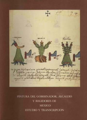 9788436902884: Pintura del gobernador, alcaldes y regidores de México. Estudio y transcripción