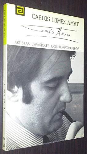 ARTISTAS ESPAÑOLES CONTEMPORANEOS: TOMAS MARCO. Nº 74: CARLOS GOMEZ AMAT
