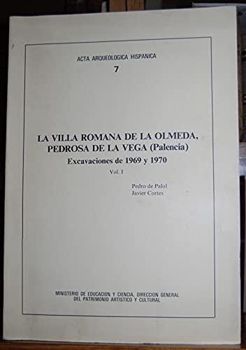 LA VILLA ROMANA DE LA OLMEDA, PEDROSA: PEDRO DE PALOL,