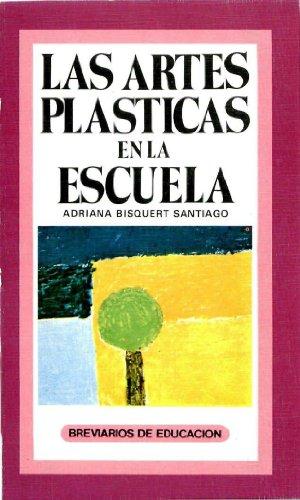 9788436905878: Las artes plásticas en la escuela (Breviarios de Educación)