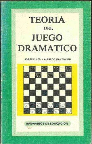 Teoria del juego dramatico: Jorge Eines y