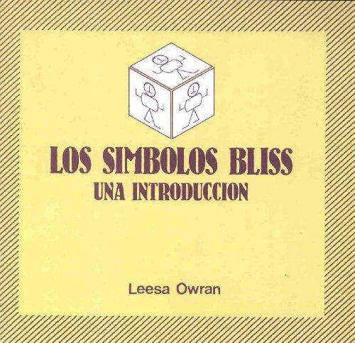 9788436912579: Los símbolos Bliss, una introducción (R) (1985)