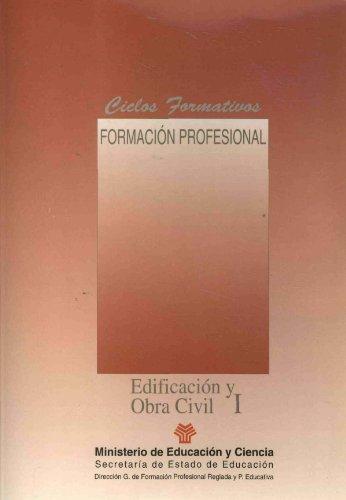 9788436925111: Edificación y obra civil (I-II). FP (Ciclos Formativos)