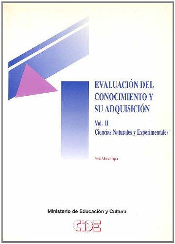 EVALUACIÓN DEL CONOCIMIENTO Y SU ADQUISICIÓN (VOL.: Alonso Tapia, Jesús