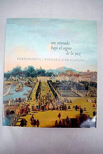 9788436936322: Un reinado bajo el signo de la Paz: Fernando VI y Barbara de braganza