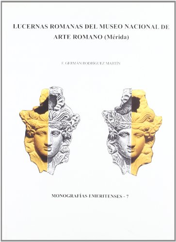 LUCERNAS ROMANAS DEL MUSEO NACIONAL DE ARTE: RODRIGUEZ MARTIN, F.