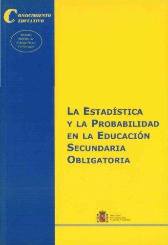 9788436936599: La estadística y la probabilidad en la educación secundaria obligatoria (Conocimiento Educativo. Serie: Didáctica)