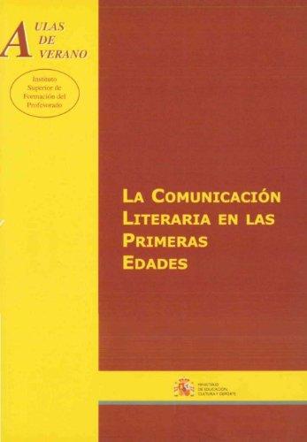 9788436936643: La comunicación literaria en las primeras edades