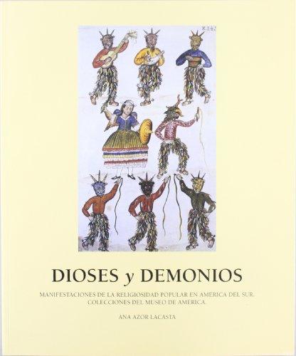 Dioses y demonios:manifestaciones de la religiosidad popular: Azor Lacasta, Ana(ed.)