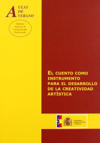 9788436941968: El cuento como instrumento para el desarrollo de la creatividad artística (Aulas de Verano. Serie: Principios)