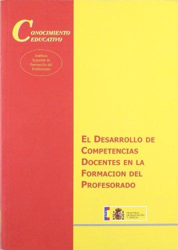 9788436944570: El desarrollo de competencias docentes en la formación del profesorado