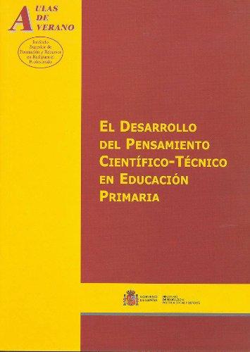 9788436945904: El desarrollo del pensamiento científico-técnico en educación primaria