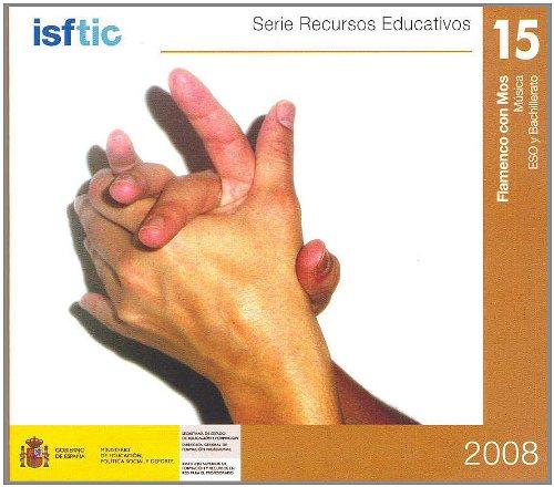 9788436946055: Flamenco con MOS. Música. ESO y bachillerato (Serie Recursos Educativos ISFTIC)