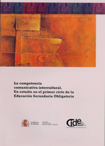9788436946482: La competencia comunicativa intercultural. Un estudio en el primer ciclo de la educación secundaria obligatoria