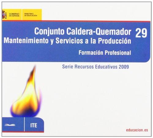9788436947854: Conjunto caldera-quemador. Mantenimiento y servicios a la producci?n. Formaci?n profesional
