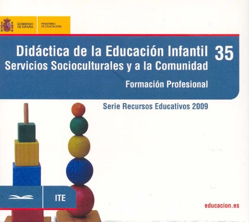 9788436947892: Didáctica de la educación infantil. Servicios socioculturales y a la comunidad. Formación profesional (Serie Recursos Educativos)