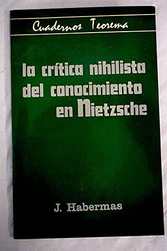 9788437000138: La crítica nihilista del conocimiento en Nietzsche (Cuadernos Teorema ; 13) (Spanish Edition)