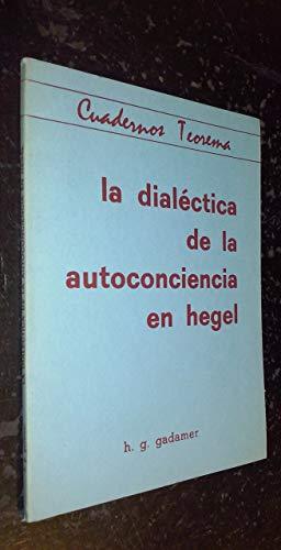 9788437001586: La dialectica de la autoconciencia en Hegel (Cuadernos Teorema) (Spanish Edition)