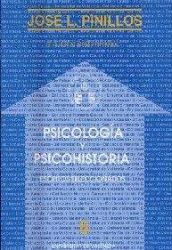 Psicologi�a y psicohistoria: Escritos seleccionados (Col leccio� Honoris causa) (...