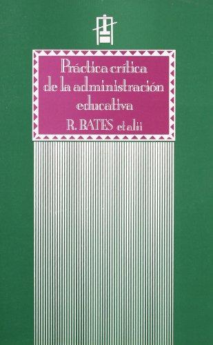 9788437004969: Teoria Critica De La Administracion Educativa