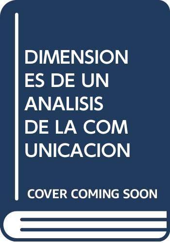 DIMENSIONES DE UN ANALISIS DE LA COMUNICACION: JORQUES JIMENEZ DANIEL