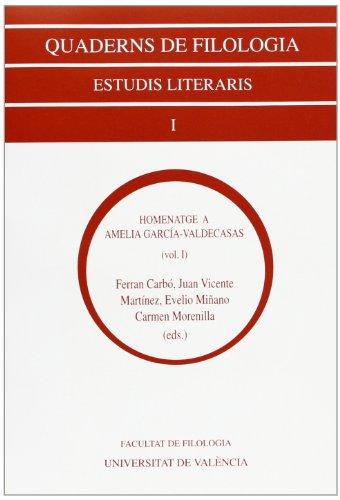 9788437020730: Homenatge a Amelia García-Valdecasas (2 vols.) (Quaderns de filologia. Estudis literaris)