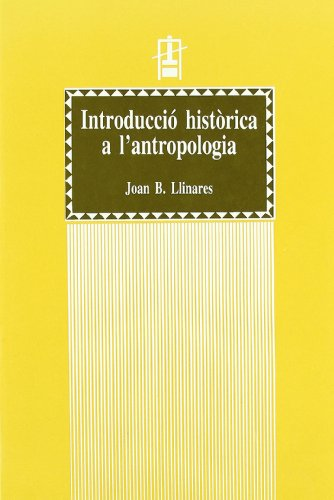 9788437020877: Introducció històrica a l'Antropologia (I).Textos antropològics dels clàssics greco-romans (Educació. Sèrie Materials)
