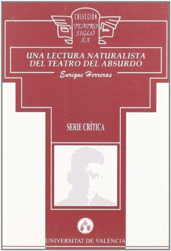 9788437026893: Una lectura naturalista del teatro del absurdo (Teatro Siglo XX. Crítica)