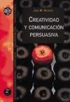 9788437034553: Creatividad y comunicación persuasiva (2a ed.) (Aldea Global)