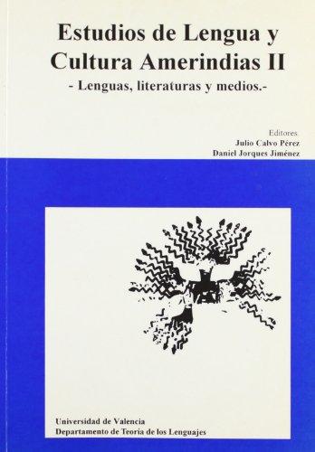 Estudios de lengua y cultura amerindias II: Julio Calvo Perez,