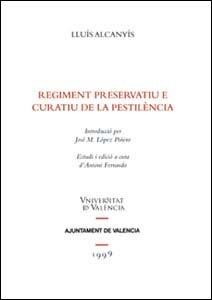 9788437040318: REGIMENT PRESERVATIU E CURATIU DE LA PESTILEN