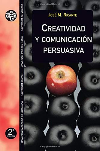9788437042114: Creatividad y comunicación persuasiva